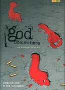 God Somewhere (A)