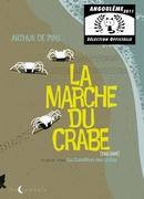 Marche du Crabe (La)