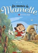 Souvenirs de Mamette (Les)