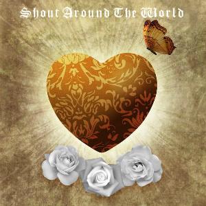 SHOUT AROUND THE WORLD