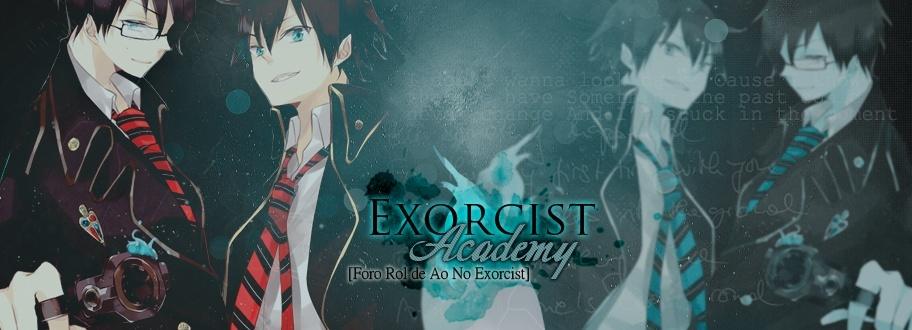 【Exorcist Gakuen】~ AnE Rol ~