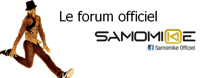 Le forum officiel de Samomike