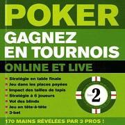 Poker – Gagnez en tournois Online et Live