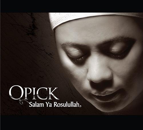 Opick - Salam Ya Rosulullah