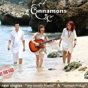 D'Cinnamons - My Lovely Friend