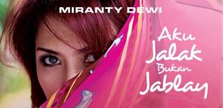 Miranti Dewi - Aku Jalak Bukan Jablay