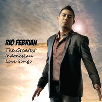 Rio Febrian - The Greatest Indonesian Love