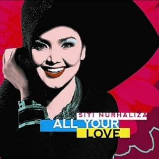 Siti Nurhaliza - All Your Love