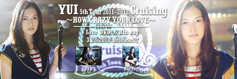 YUI - Cruising ~HOW CRAZY YOUR LOVE~