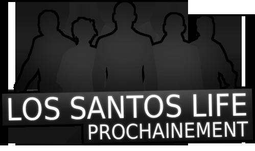 |FR| • Los Santos Life • |RP|