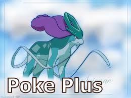 Poke Plus