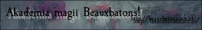 Akademia magii Beauxbatons!