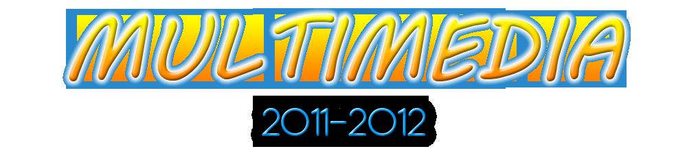 Multimedia 2011-2012