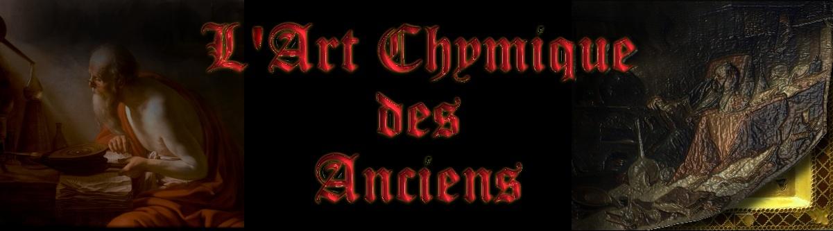 L'Art Chymique des Anciens - Alchimie et Hermétisme