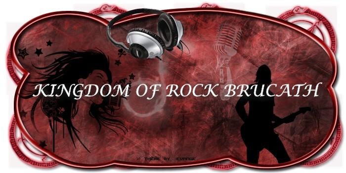 kingdom of rock brucath