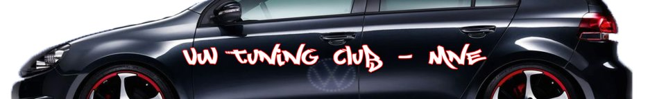 VW TUNING CLUB -MNE